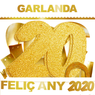 1 GARLANDA FELIÇ ANY 2020 (Cartulina DAURADA 220gr) INEDIT FESTA ANY 2020
