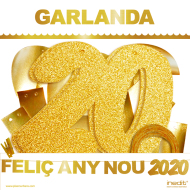 1 GARLANDA FELIÇ ANY NOU 2020 (Cartulina DAURADA 220gr) INEDIT FESTA ANY NOU 2020